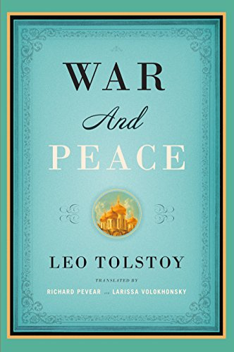 War and Peace: Translated  by Richard Pevear and Larissa Volokhonsky (Vintage Classics)
