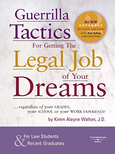 D0wnl0ad Guerrilla Tactics for Getting the Legal Job of your Dreams, 2d (Career Guides) P.P.T