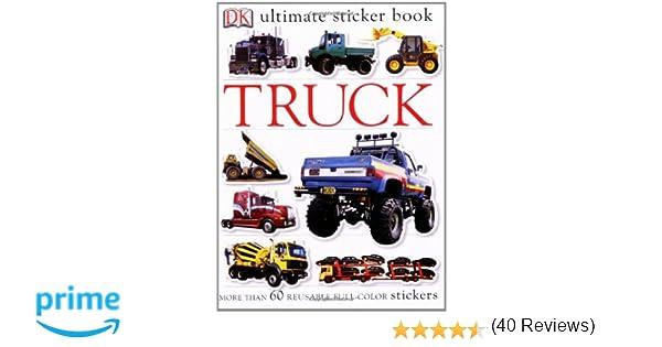 Ultimate Sticker Book Truck Ultimate Sticker Books Dk
