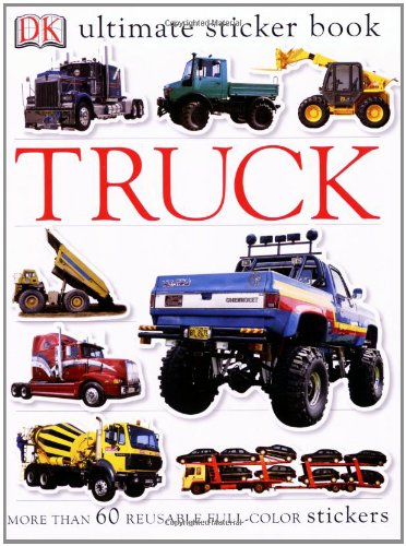 Ultimate Sticker Book: Truck (Ultimate Sticker Books)