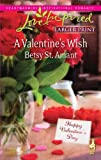 A Valentine's Wish, Betsy St. Amant, 0373814593