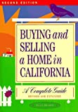 img - for Buying and Selling a Home in California: A Complete Guide by Dian Hymer (1994-01-01) book / textbook / text book