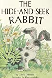 The Hide-And-Seek Rabbit, Gloria Dominic, 0673613607