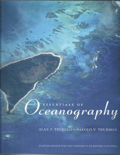 Essentials Of Oceanography Custom for The University of British Columbia