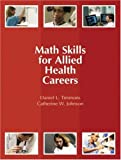 img - for Math Skills for Allied Health Careers book / textbook / text book
