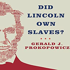 Did Lincoln Own Slaves? Audiobook
