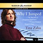Why I Jumped: My True Story of Postpartum Depression, Dramatic Rescue, & Return to Hope | Tina Zahn,Wanda Dyson