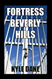 Fortress Beverly Hills
