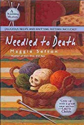Needled To Death - A Knitting Mystery - Book Club Edition