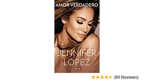 Amazon.com: Amor verdadero (Spanish Edition) eBook: Jennifer Lopez: Kindle Store