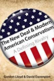 img - for The New Deal & Modern American Conservatism: A Defining Rivalry (Hoover Institution Press Publications) book / textbook / text book