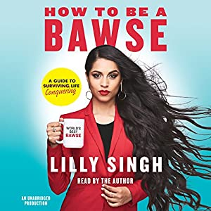 How to Be a Bawse Audiobook