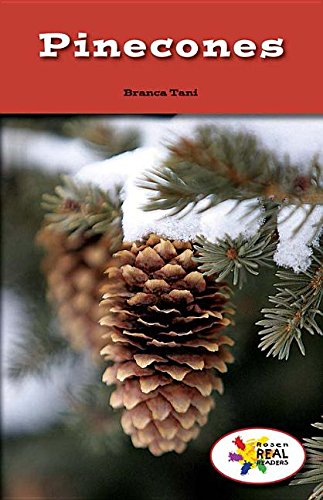Pinecones (Rosen Real Readers: Steam (Tan Pinecone)