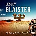 As Far as You Can Go | Lesley Glaister