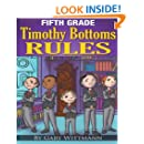 Fifth Grade Timothy Bottoms Rules  (Bullying Series)