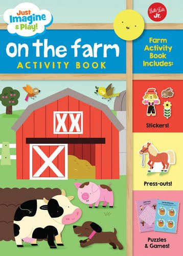 Just Imagine & Play! On the Farm: Sticker & press-out activity (Fruits Basket Sticker Collection)