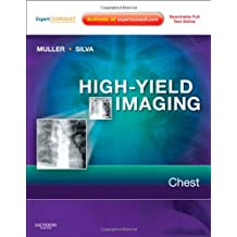 High-Yield Imaging: Chest: Expert Consult - Online and Print