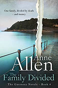 The Family Divided (The Guernsey Novels Book 4) by [Allen, Anne]