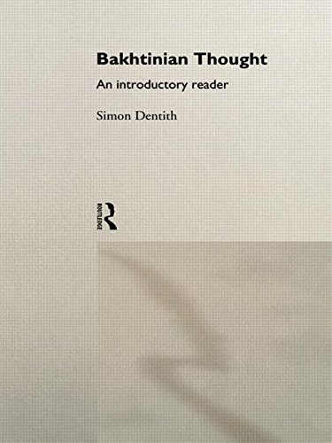 Bakhtinian Thought:Intro Read (Critical Readers in Theory and Practice)