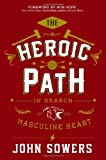 The Heroic Path, John Sowers, 1455580392