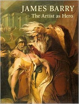 James Barry: The Artist as Hero - Catalogue (1983-02-06)