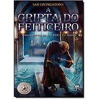 A Cripta do Feiticeiro - Volume 6