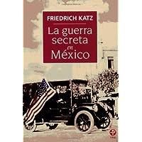 La guerra secreta en México