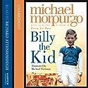 Billy the Kid Hörbuch von Michael Morpurgo Gesprochen von: Richard Attenborough