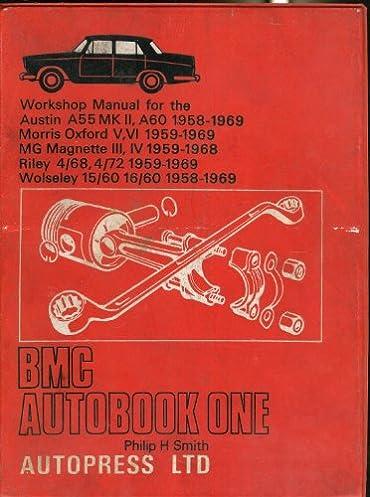 b m c autobook one workshop manual for the austin a55 mk ii a60 rh amazon co uk mg magnette za workshop manual MG Magnette Last Production Year