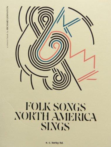 Folk Songs North America Sings (Americas Song Folk)