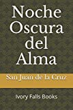 Noche Oscura del Alma (Spanish Edition)