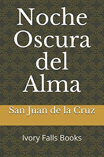 Noche Oscura del Alma (Spanish Edition) [San Juan de la Cruz] (Tapa Blanda)