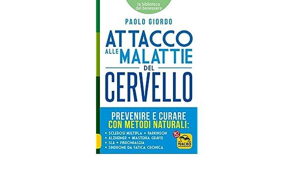 Amazon.com: Attacco alle Malattie del Cervello: Prevenire e ...