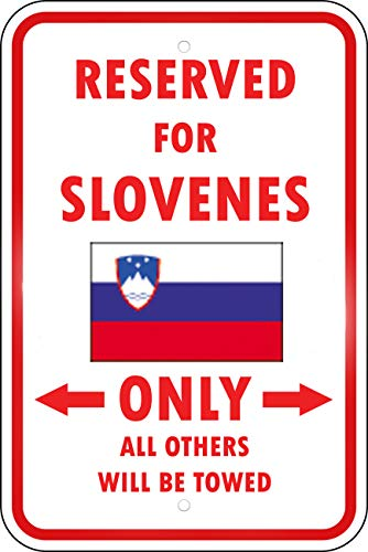 Aluminum Metal Sign Funny Slovenia Country Parking Only Slovene Style A Informative Novelty Wall Art Vertical 8INx12IN ()