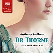Dr Thorne: Chronicles of Barsetshire, Book 3 | Anthony Trollope