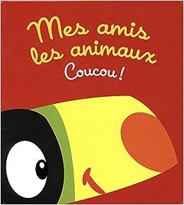 """Résultat de recherche d'images pour """"mes amis les animaux coucou edition  yoyo"""""""