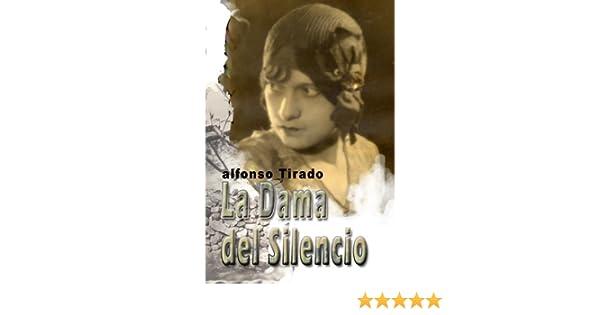 La Mujer del Silencio (Spanish Edition)