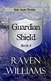 Guardian Shield (Realm Jumper Chronicles Book 6)