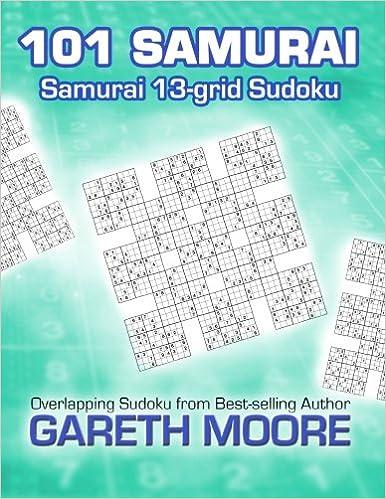 Samurai 13-grid Sudoku: 101 Samurai: Gareth Moore: 9781481108058 ...