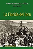 img - for La Florida del Inca (Spanish Edition) book / textbook / text book