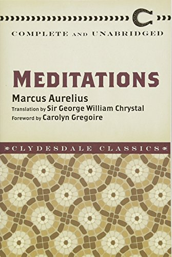 Meditations: Complete and Unabridged (Clydesdale Classics)