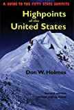 Highpoints of the United States, Don W. Holmes, 0874806453