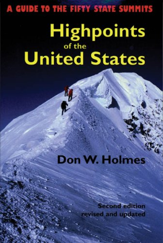 Highpoints of the United States: A Guide to the Fifty State Summits