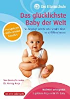 Die Elternschule - Das gl�cklichste Baby der Welt