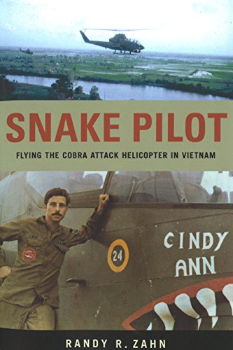 Snake Pilot: Flying the Cobra Attack Helicopter in Vietnam (The Best Attack Helicopter In The World)