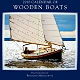 Wooden Boats 2010 Wall Calendar