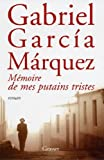 memoire de mes putains tristes french edition