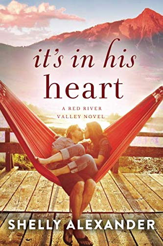 It's In His Heart  A Red River Valley Novel Band 1