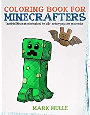 Coloring Book For Minecrafters: An Unofficial Minecraft Coloring Book For Kids: Volume 1
