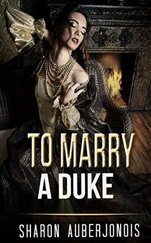To Marry A Duke